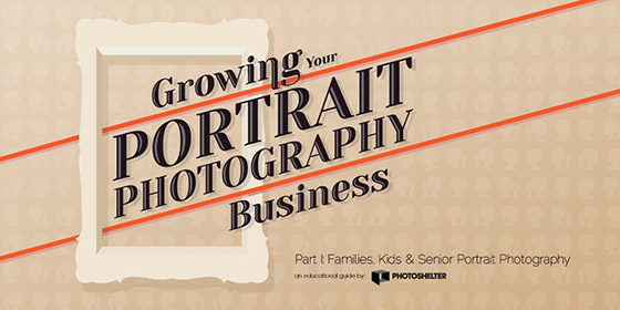 Growing Your Portrait Photography Business